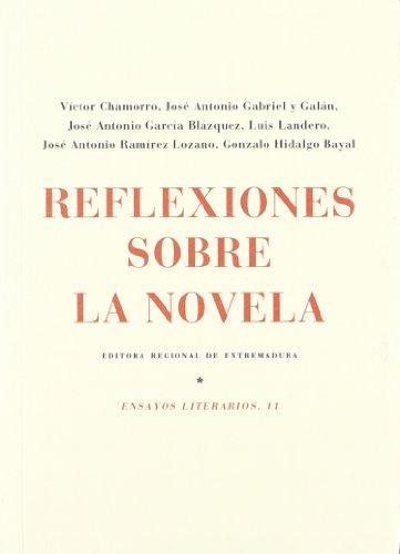 REFLEXIONES SOBRE LA NOVELA (ENSAYOS LITERARIOS, 11): Víctor Chamorro, José