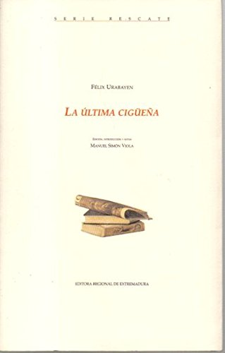 9788476718230: La Ultima Cigue~na (Spanish Edition)