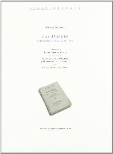 9788476719053: Hurdes, las - estudio de geografia humana