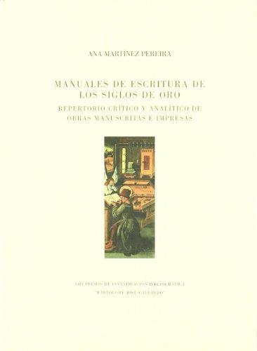 9788476719411: Manuales De Escritura Del Siglo De Oro