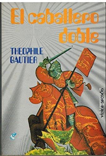 9788476720004: El Caballero Doble