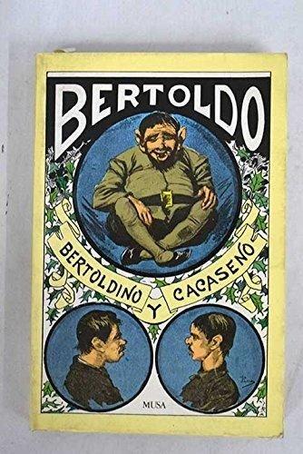 9788476720691: Bertoldo, Bertoldino y Cacaseno