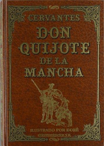 Don Quijote de la Mancha: Cervantes Saavedra, Miguel de