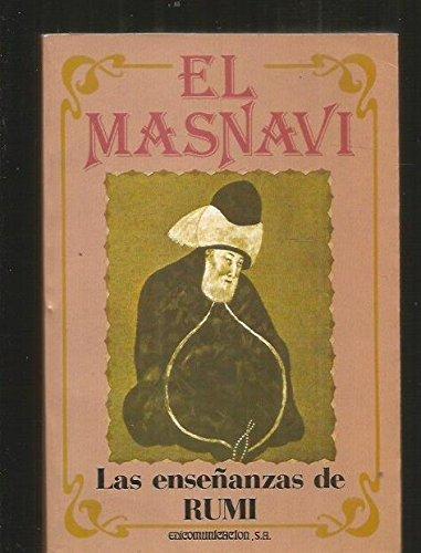 EL MASNAVI. Las enseñanzas de Rumi: JALALUD-DIN RUMI