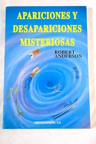 9788476723449: Apariciones y Desapariciones Misteriosas (Spanish Edition)