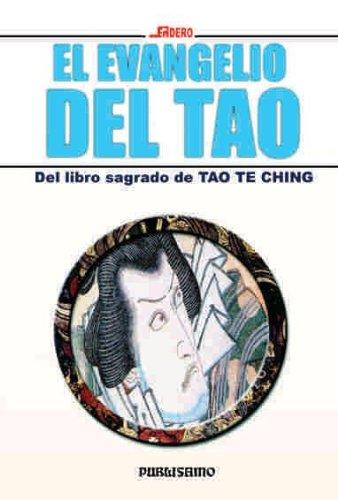 9788476723500: El Evangelio del Tao (Coleccion Sendero)