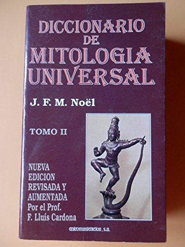 9788476723593: Diccionario de mitologia universal.; t.2