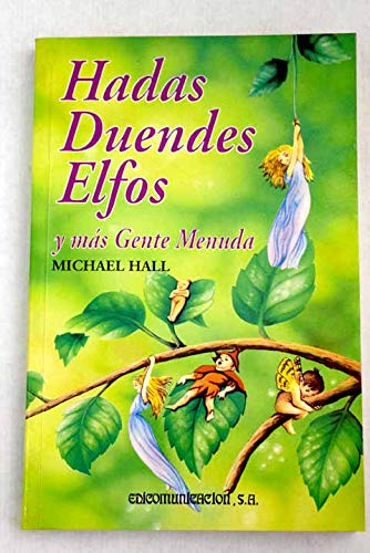 9788476724057: Hadas, duendes, elfos y más gente menuda