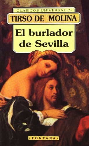 9788476726037: El burlador de Sevilla