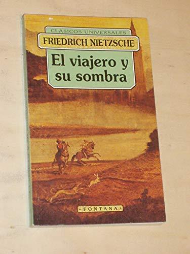 9788476726099: VIAJERO Y SU SOMBRA, EL