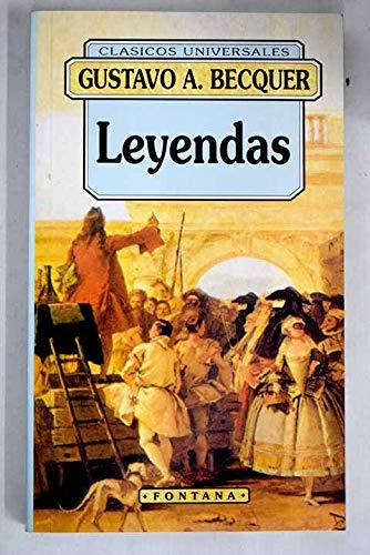 Leyendas. Edición y notas de Jorge Garza: Bécquer, Gustavo Adolfo