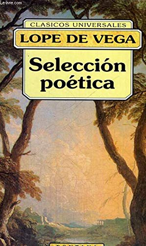 Selección poética ; La Gatomaquia. Selección de: Lope de Vega