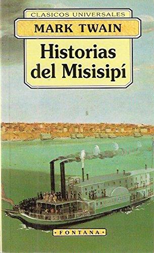 9788476726440: Historia del misisipi