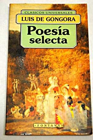 Poesía selecta. Edición y notas de Jorge: Góngora, Luís de