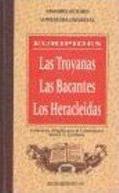 Las Troyanas / Las Bacantes / Los: Euripides
