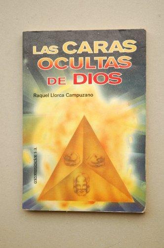 9788476727362: Las Caras Ocultas De Dios (Spanish Edition)