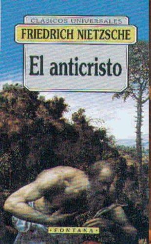 El Anticristo (Colecci?n Fontana): Nietzsche, Friedrich