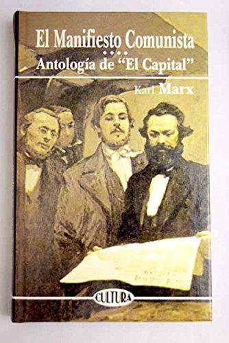 9788476729670: El manifiesto comunista antologia