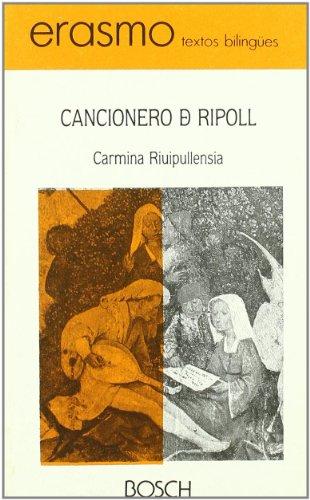 9788476760239: Carmina Riulpullensa / Cancionero de Ripoll: Edición a cargo de J.L. Moralejo (Erasmo : textos bilingües)
