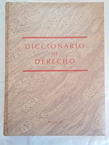 9788476760581: Diccionario de derecho: Los conceptos del derecho positivo, con sus variedades terminológicas en la América hispana y con referencias a la ... comunitario y procesales (Spanish Edition)