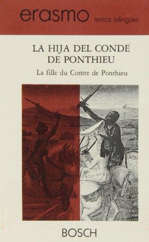 9788476761106: La fille du Comte de Ponthieu / La hija del conde Ponthieu: Edición a cargo de E. Cobos Castro