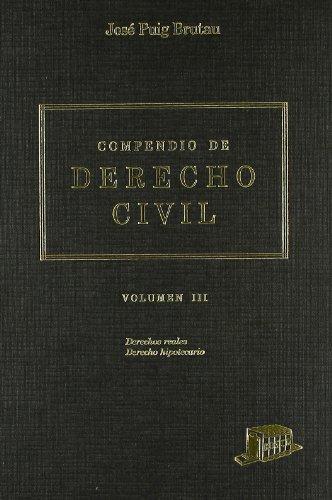 9788476761311: Compendio de Derecho civil: 3. Derechos reales