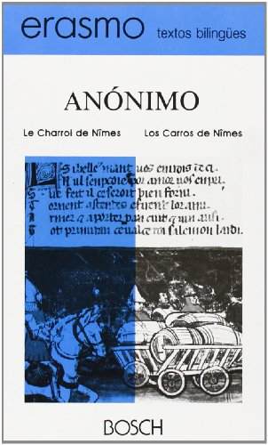 9788476762424: Le charroi de Nîmes / Los Carros de Nîmes