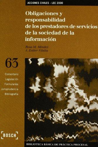 9788476762554: Obligaciones y responsabilidad de los prestadores de servicios de la sociedad de la información. La acción de cesación - Lec: Biblioteca Básica de Práctica Procesal nº 63