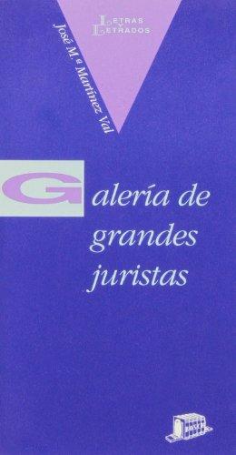 9788476762608: Galería de grandes juristas (Letras y letrados) (Spanish Edition)
