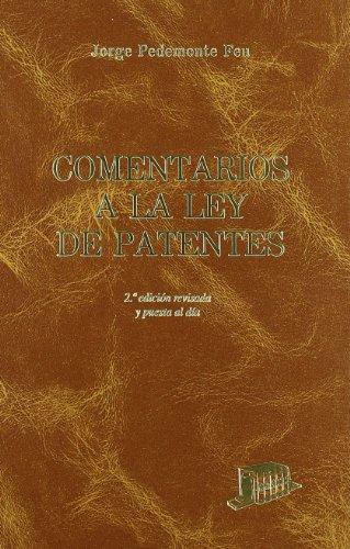 9788476762981: Comentarios a la Ley de Patentes