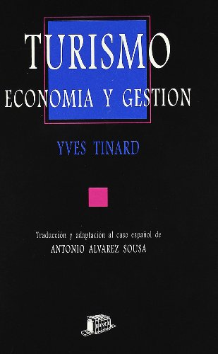 9788476763506: Turismo, economia y gestion