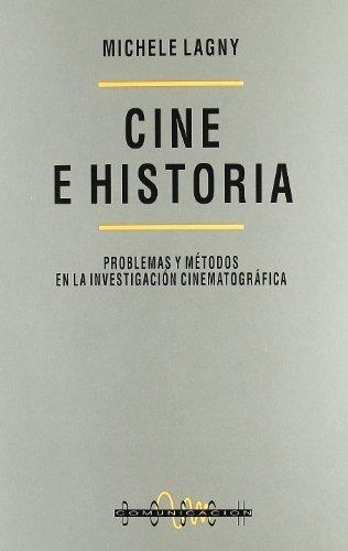 9788476763964: Cine e historia