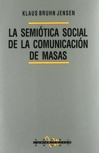 9788476764015: SEMIOTICA SOCIAL DE LA COMUNICACION DE MASAS.