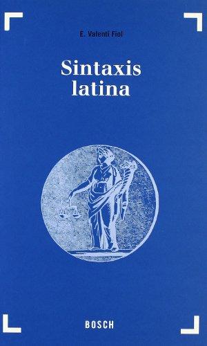Sintaxis Latina: Eduardo Valenti Fiol