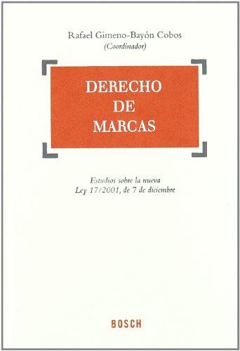 9788476766323: Derecho de Marcas: Estudios sobre la nueva Ley 17/2001, de 7 de diciembre