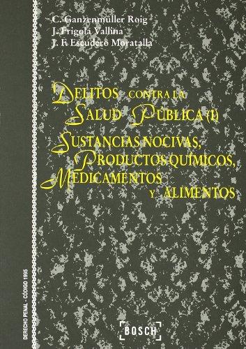 9788476767313: Sustancias nocivas, productos químicos, medicamentos y alimentos