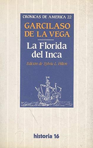 9788476790045: La Florida del Inca (Crónicas de América) (Spanish Edition)
