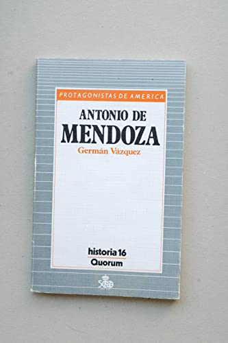 Antonio de Mendoza: V�zquez, Germ�n