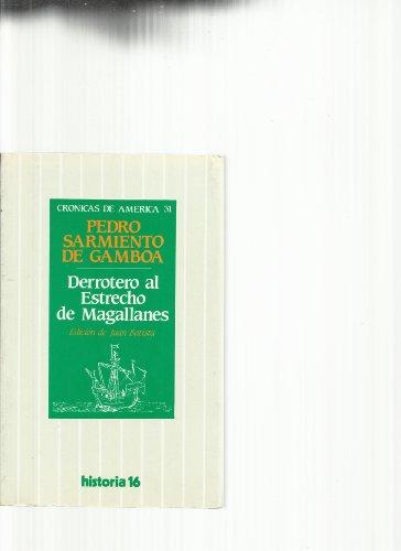 9788476790694: Derrotero al estrecho de magallanes (Crónicas de América)