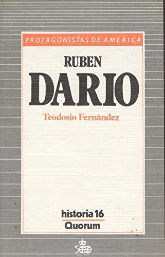 Ruben Dario. Protagonistas de América.: FERNÁNDEZ, Teodosio