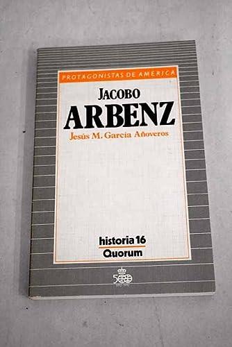 9788476790885: Jacobo Arbenz (Spanish Edition)