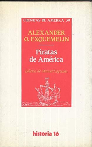 Piratas de América. Crónicas de América, 39. Edición de Manuel Nogueira...