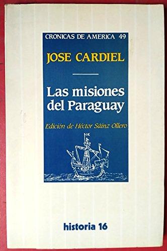 Las misiones del Paraguay: José Cardiel