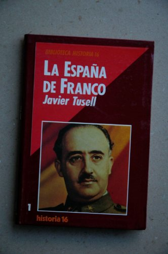 9788476791240: Espaa de Franco, La