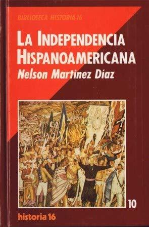 9788476791370: La Independencia Hispanoamericana (Biblioteca Historia 16) (Spanish Edition)