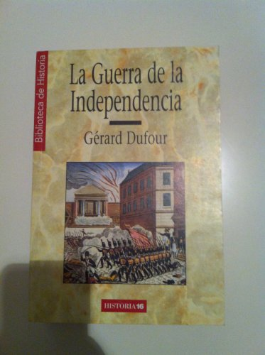 9788476791448: Guerra de la independencia, la