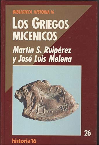 9788476791752: Griegos micenicos. los