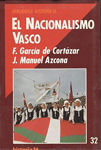 El nacionalismo Vasco: GARCIA DE CORTAZAR, Fernando