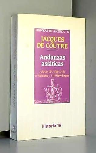 9788476791943: Andanzas asiaticas (Cronicas de America) (Spanish Edition)