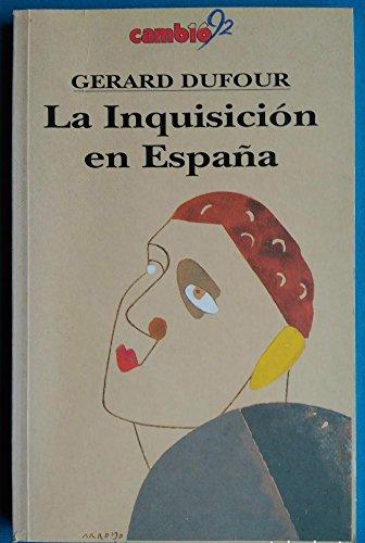 9788476792223: La Inquisicion En Espana